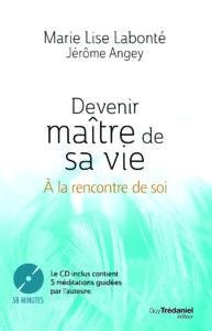 Couv Devenir maître de sa vie À la rencontre de soi Guy Trédaniel éditeur